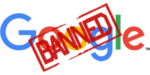 google-new-logo-banned-penalty-help-information-guide-review