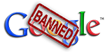 Google Banned CLEAR w-TM 150px - NOINF